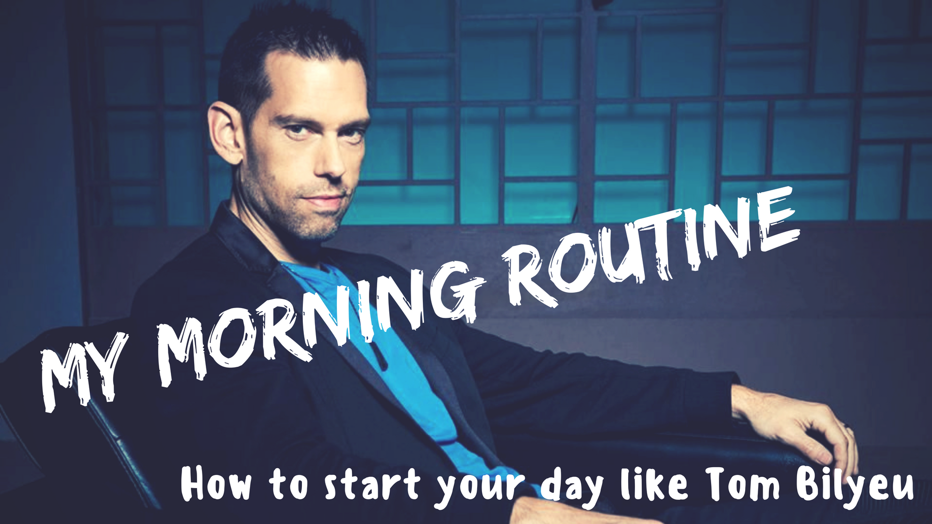 The Tom Bilyeu Morning Routine